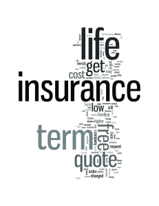 A Free Term Life Insurance Quote Is Only Easy To Obtain