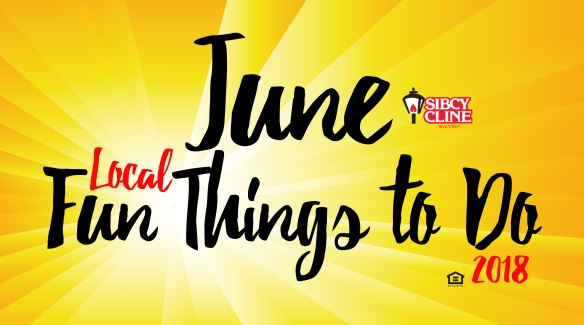 Local Fun Things to Do June 2018