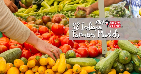 2019 Guide to Farmers' Markets in Southeastern Indiana