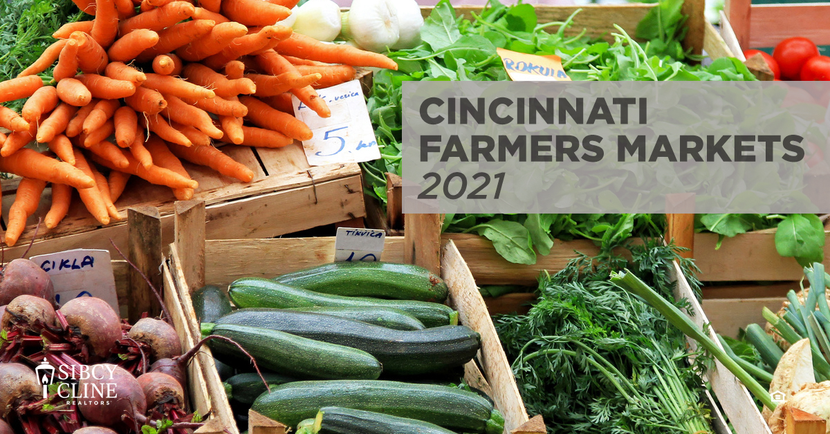 Cincinnati Farmers Markets 2021
